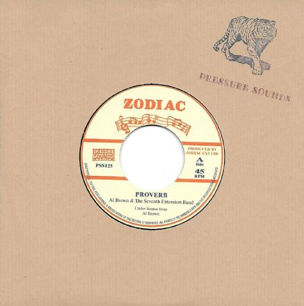 Al Brown & The 7th Extension Band - Proverb / version (Zodiac / Pressure Sounds) 7""